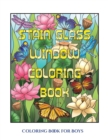 Image for Coloring Book for Boys (Stain Glass Window Coloring Book) : Advanced Coloring (Colouring) Books for Adults with 50 Coloring Pages: Stain Glass Window Coloring Book (Adult Colouring (Coloring) Books)