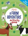 Image for A Farm Adventure Activity Book
