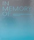 Image for In memory of  : designing contemporary memorials