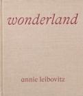 Image for Annie Leibovitz: Wonderland