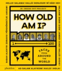 Image for How old am I?  : 1-100 faces from around the world