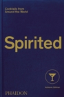 Image for Spirited  : cocktails from around the world