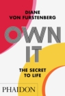 Image for Own it  : the secret to life