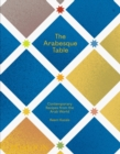 Image for The Arabesque table  : contemporary recipes from the Arab world