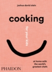 Image for Cooking for Your Kids : Recipes and Stories from Chefs' Home Kitchens Around the World