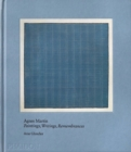 Image for Agnes Martin  : paintings, writings, remembrances