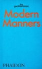 Image for Modern manners  : instructions for living fabulously well