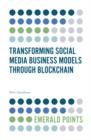 Image for Transforming social media business models through blockchain