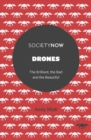 Image for Drones  : the brilliant, the bad and the beautiful