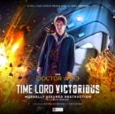 Image for Doctor Who - Time Lord Victorious: Mutually Assured Destruction