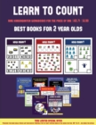 Image for Best Books for 2 Year Olds (Learn to Count for Preschoolers) : A Full-Color Counting Workbook for Preschool/Kindergarten Children.