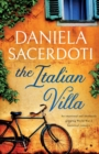 Image for The Italian Villa : An emotional and absolutely gripping WW2 historical romance