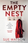 Image for The Empty Nest : An unputdownably gripping psychological thriller