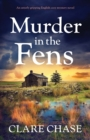 Image for Murder in the Fens : An utterly addictive English cozy mystery novel