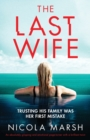 Image for The Last Wife : An absolutely gripping and emotional page turner with a brilliant twist