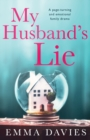 Image for My Husband's Lie : A page-turning and emotional family drama