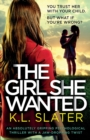 Image for The Girl She Wanted : An absolutely gripping psychological thriller with a jaw-dropping twist