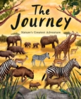 Image for The journey  : nature's greatest adventure