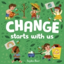Image for Change starts with us