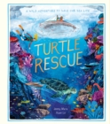 Image for Turtle rescue  : a wild adventure to save our sea life