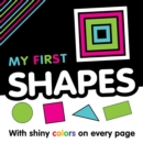 Image for My First Shapes : First Concepts Book