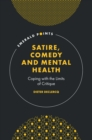 Image for Satire, comedy and mental health  : coping with the limits of critique