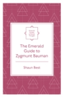 Image for The Emerald guide to Zygmunt Bauman