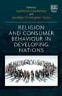 Image for Religion and Consumer Behaviour in Developing Nations