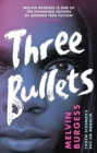 Image for Three bullets