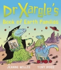 Image for Dr Xargle's book of earth families