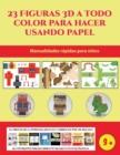 Image for Manualidades rapidas para ninos (23 Figuras 3D a todo color para hacer usando papel) : Un regalo genial para que los ninos pasen horas de diversion haciendo manualidades con papel.