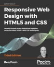 Image for Responsive Web Design With HTML5 and CSS: Develop Future-Proof Responsive Websites Using the Latest HTML5 and CSS Techniques, 3rd Edition