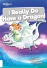 Image for I really do have a dragon!