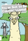 Image for You've got to be calmer, Llama!
