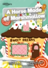 Image for A horse made of marshmallow