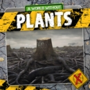 Image for A world without plants