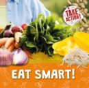 Image for Eat smart!