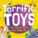 Image for Terrific toys and what they are made of
