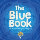 Image for The blue book  : use this book when you're feeling sad!