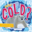 Image for How Cold?