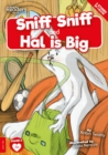 Image for Sniff sniff  : and, Hal is big