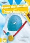 Image for Bonza the monster  : and, Joan's backyard