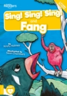 Image for Sing! Sing! Sing!  : and, Fang