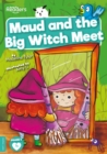 Image for Maud and the big witch meet