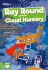 Image for Ray Round and the cloud hunters