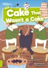 Image for The cake that wasn't a cake