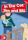 Image for In the cot  : and, Jim and Bill