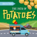 Image for The path to potatoes