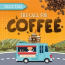 Image for The call for coffee