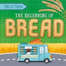 Image for The beginning of bread
